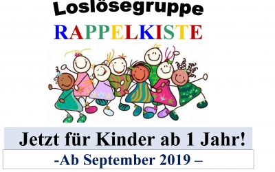 'Rappelkiste' ab sofort auch für Kinder ab 1 Jahr !